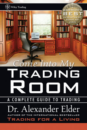 Dr. Alexander Elder - Come into My Trading Room - Review