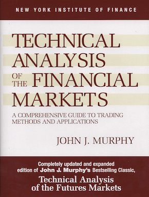 John J. Murphy – Technical Analysis of the Financial Markets