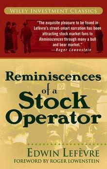 Edwin Lefevre - Reminiscences of a Stock Operator