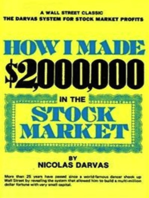 Nicolas Darvas - How I Made $2,000,000 in the Stock Market - Review