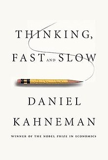 Daniel Kahneman - Thinking, Fast and Slow - Review