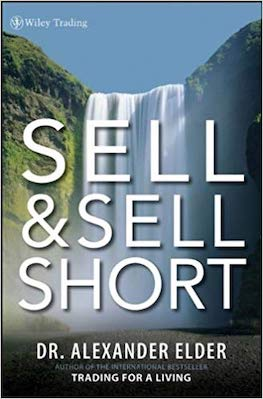 Dr. Alexander Elder - Sell and Sell Short – Review