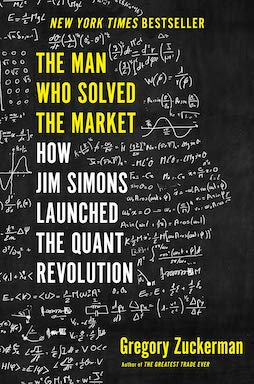Gregory Zuckerman - The Man Who Solved the Market - Review