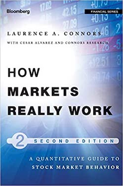 Larry Connors - How Markets Really Work - Review