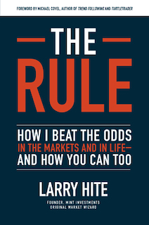 Larry Hite - The Rule - Review